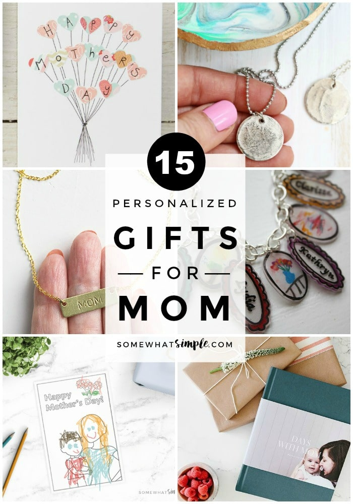 Sure, it's the thought that counts. But these personalized Mothers Day Gifts will ensure her gift is also AMAZING!  #mothersdaygift #mothersdaygifts #ideas #handmade  via @somewhatsimple