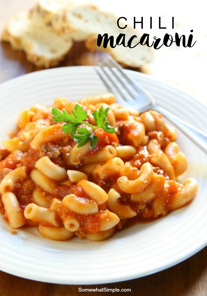 Chili Macaroni Recipe for an EASY Dinner Tonight! - Somewhat Simple