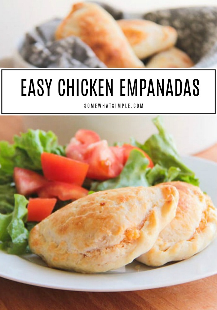 two golden brown chicken empanadas on a white plate next to a salad with tomatoes. Behind the plate is a basket filled with more empanadas. In the middle of the image is a white box with the words easy chicken empanadas written inside.