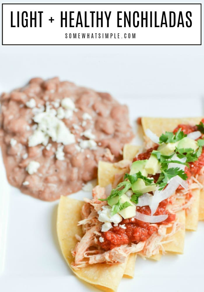 When you're short on time but craving homemade Mexican food, these delicious + healthyenchiladasare an easy option that taste amazing! #enchiladas #enchiladarecipes #healthy #easydinner #mexicanfood via @somewhatsimple