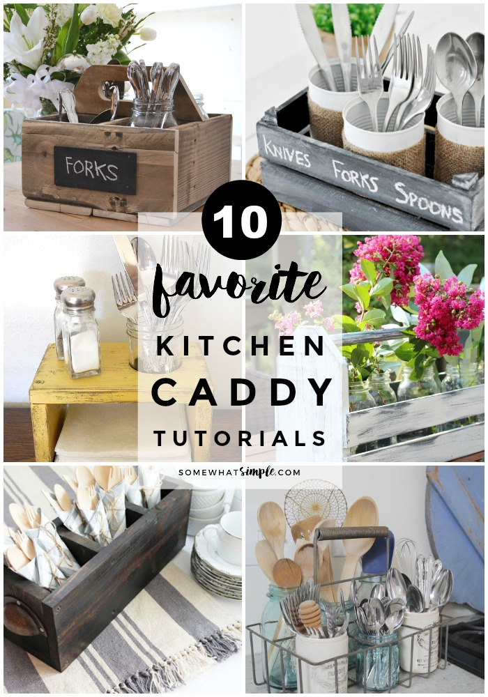 10 Favorite Kitchen Caddy Tutorials