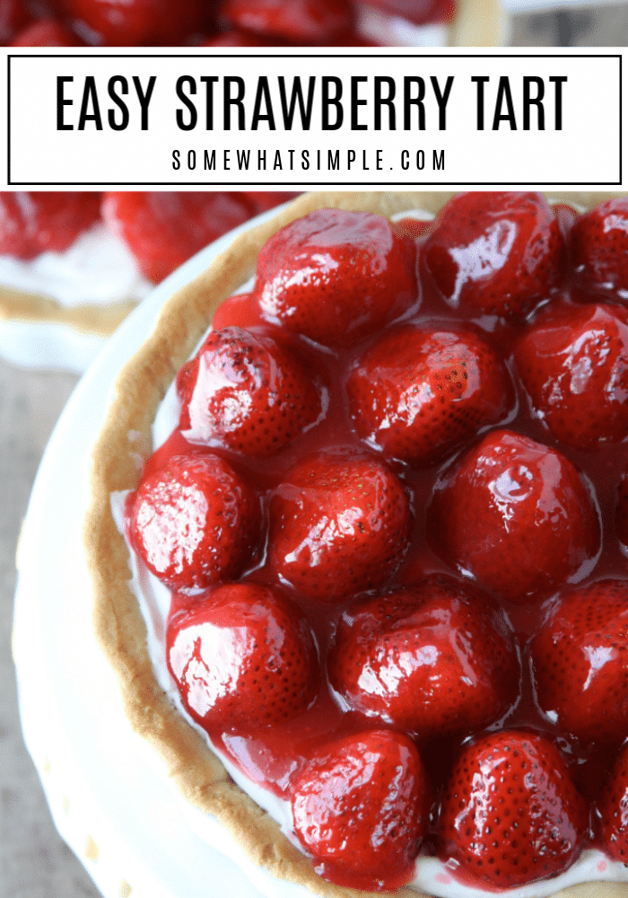 Impress your guests with a delicious Cheesecake Strawberry Tart! This simple recipe will make your taste buds fall in love! #strawberry #strawberrytart #strawberrypie #freshstrawberries #cheesecake #strawberrycheesecake via @somewhatsimple