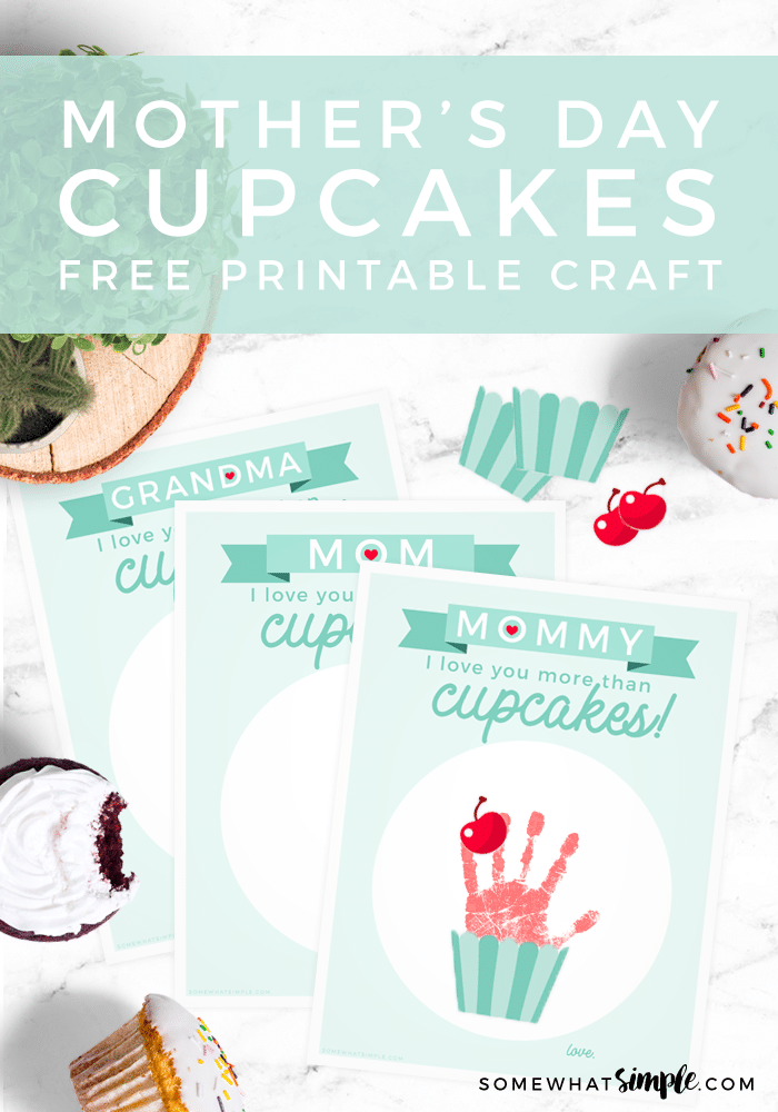 Make this adorable cupcake handprint craft for a Mother's Day gift! Free printables with versions for Mom, Mommy and Grandma! #handprint #gift #craft #mothersday #grandma via @somewhatsimple