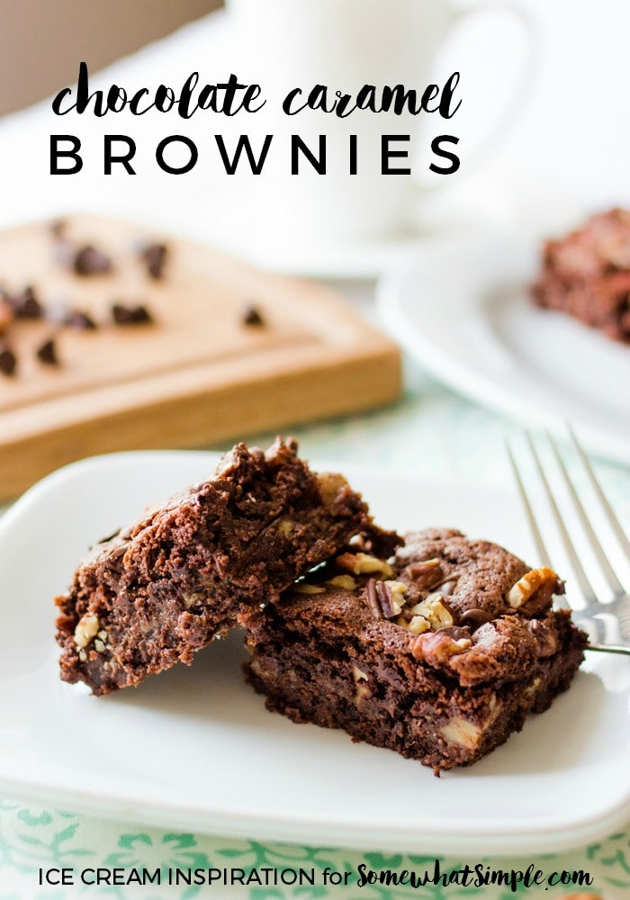 Chocolate Caramel Brownies - Somewhat Simple