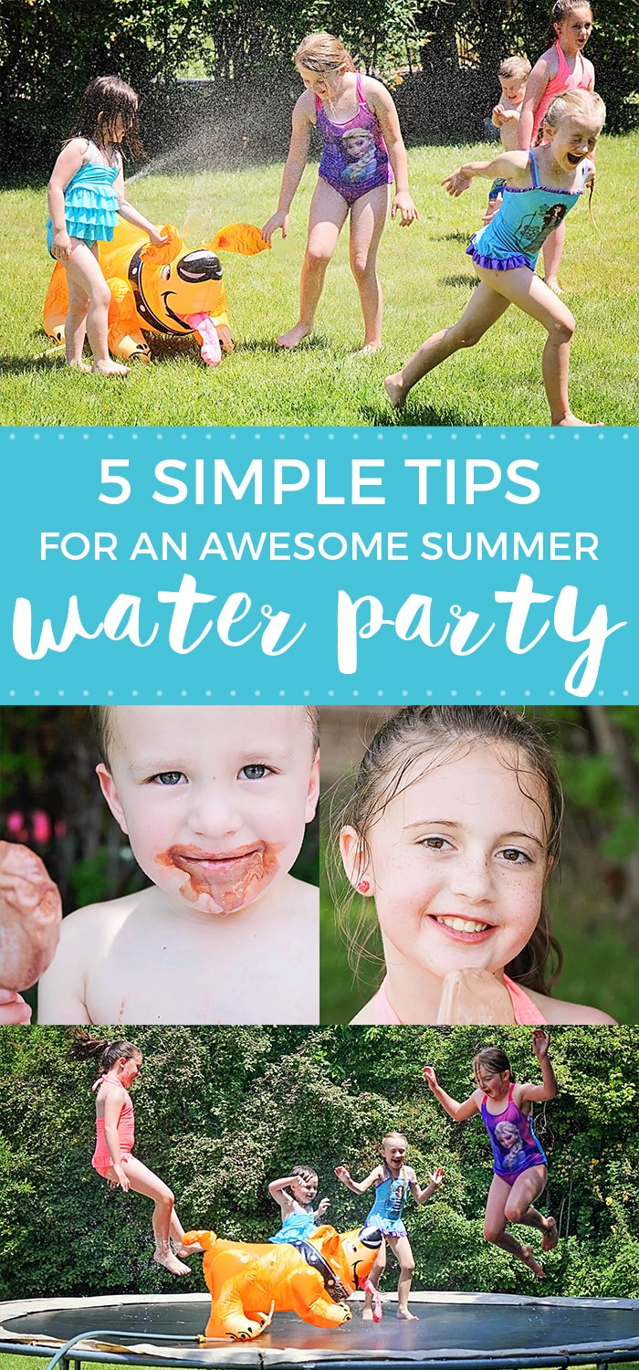 5 Tips for an Awesome Summer Water Party