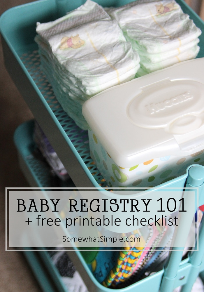 Baby Registry Checklist Free Printable: Baby Registry 101 - What parents REALLY need, what products are our favorites, and a free printable baby registry checklist to make sure you get it all!  #babyshowergifts #babyregistry #freeprintables #giftideas  via @somewhatsimple