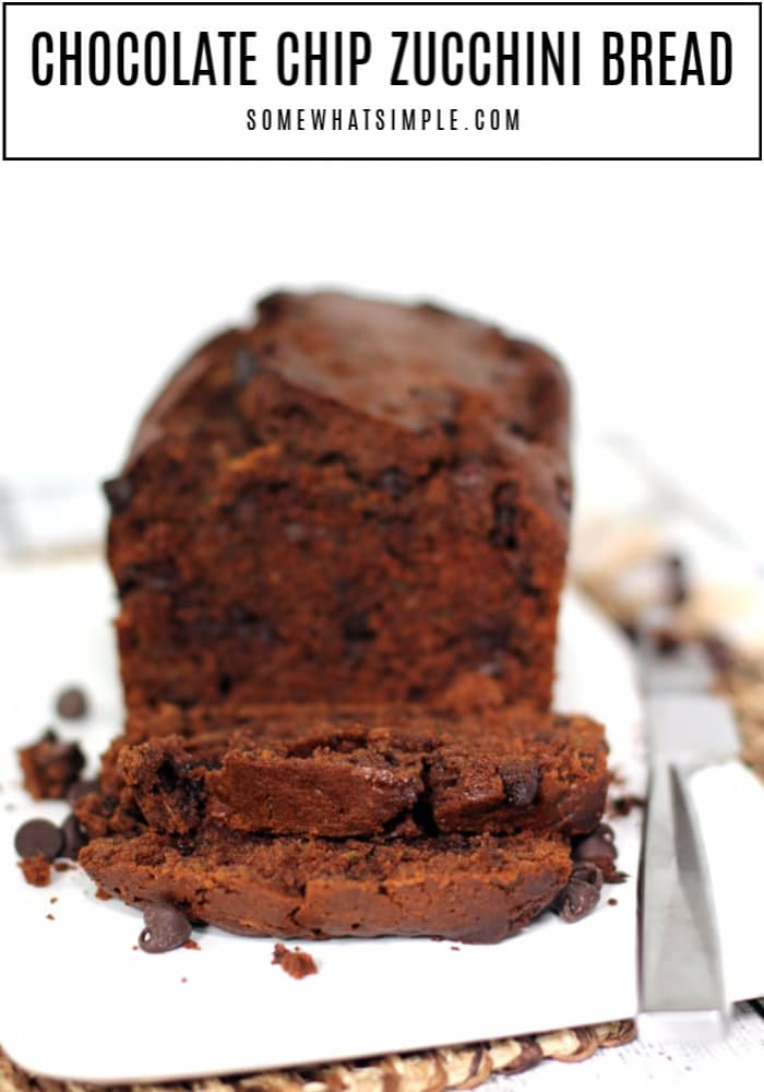 This easy Chocolate Zucchini Bread recipe is loaded with fresh zucchini and chocolate chips. It is the perfect breakfast, dessert, or guilt-free treat! #zucchini #zucchinibread #chocolatezucchinibread #easybread  via @somewhatsimple