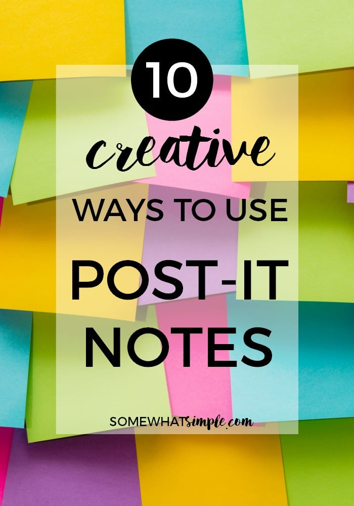10 Ways to Use Post-it Notes via @somewhatsimple