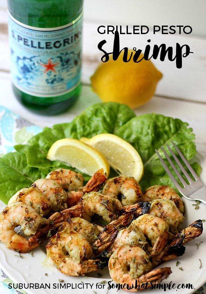 Grilled Pesto Shrimp on Somewhat Simple