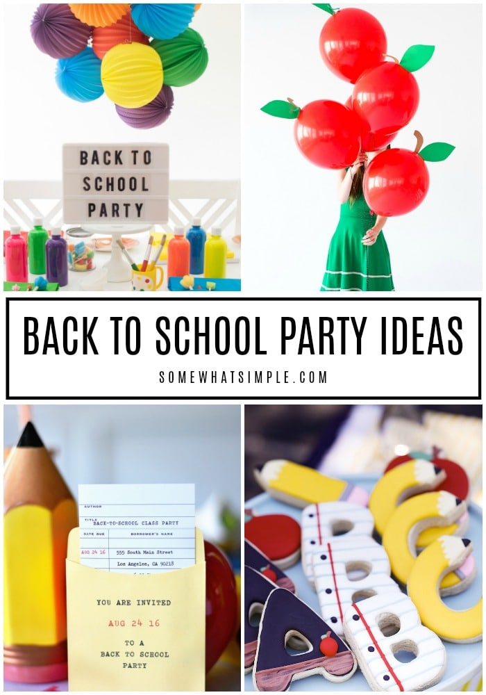 20 Back to School Party Ideas