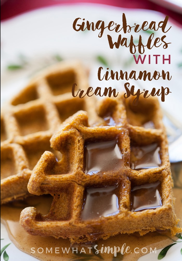 These comforting and flavorful Gingerbread Waffles with Cinnamon Cream Syrup will become a yearly holiday tradition!