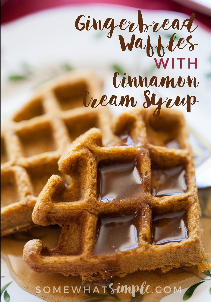 Food - These comforting and flavorful Gingerbread Waffles with Cinnamon Cream Syrup will become a yearly holiday tradition!