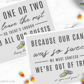an out of candy halloween sign and a take one candy printable