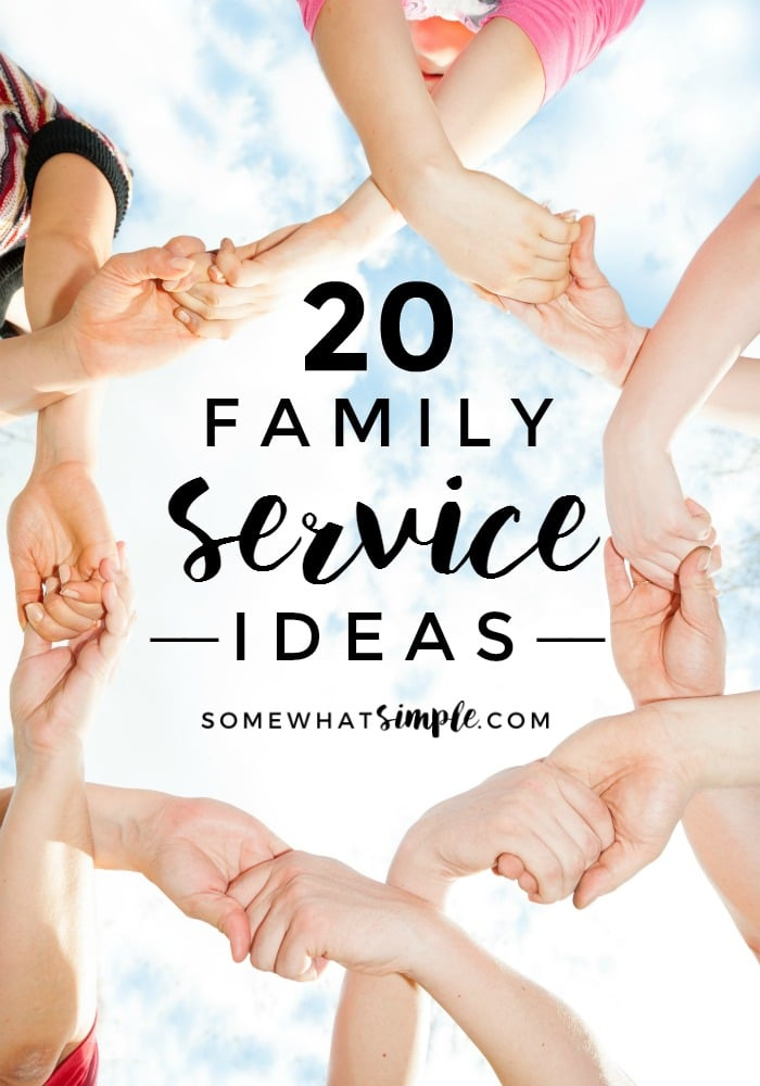 Family Activities - 20 family service ideas to help get your whole family involved in meaningful community service. via @somewhatsimple