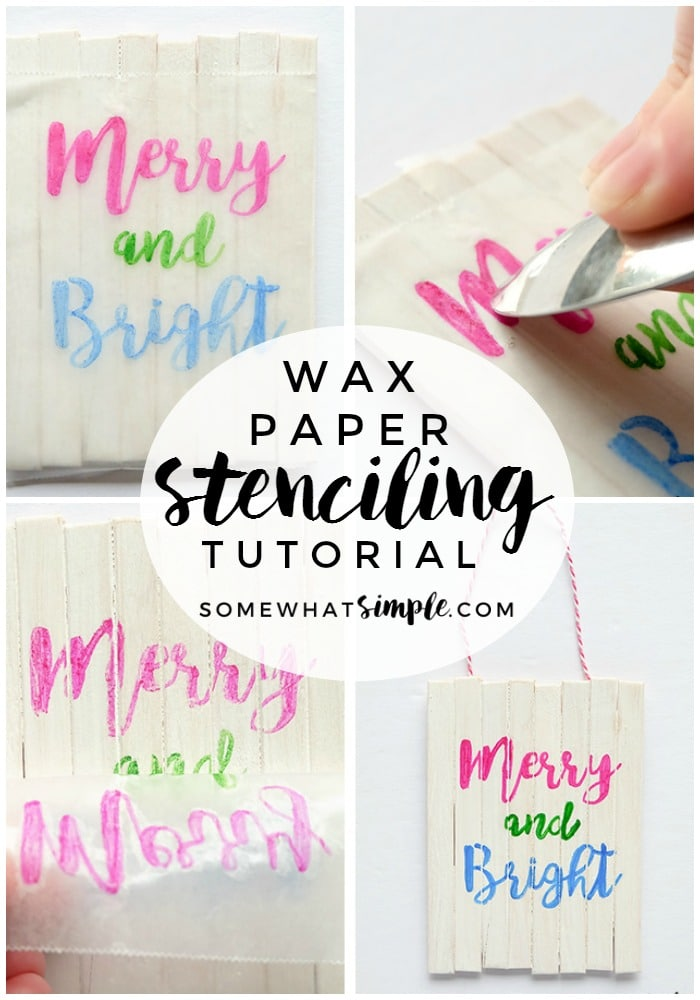 CRAFTS - Making a Wax Paper Stencil is a simple method that will change the way you add fonts and images to your crafts and decor! via @somewhatsimple