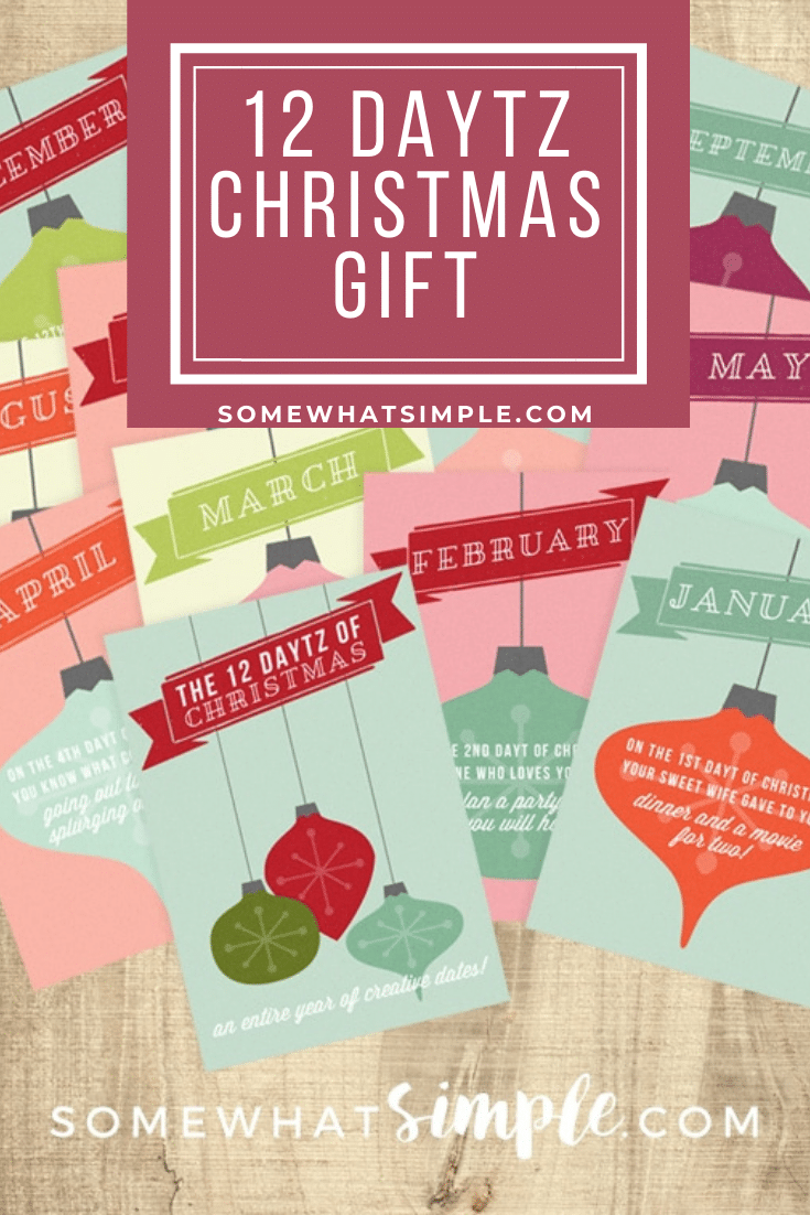 This 12 Daytz of Christmas idea is the gift that keeps on giving! Pre-plan a date night for every month of the year. This easy DIY Christmas gift idea is both thoughtful and simple and your spouse or significant other is guaranteed to love it! via @somewhatsimple