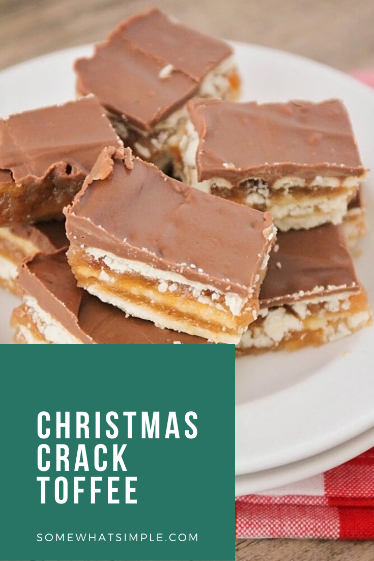 Christmas crack toffee is a simple recipe that is one of my family's favorite Christmas treats! Made with club crackers, brown sugar and chocolate, this salty sweet dessert is addictingly delicious! These easy toffee recipe will quickly become your favorite toffee recipe this holiday season. via @somewhatsimple