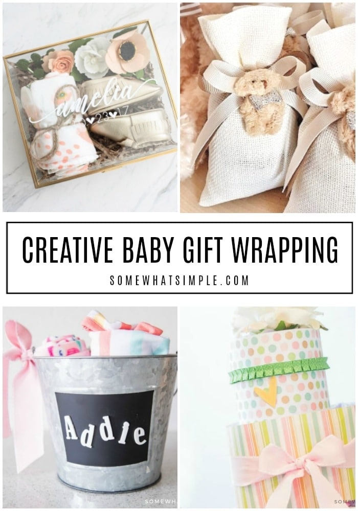 These creative baby shower gift wrapping ideas will be the talk of the party! 10 adorable ideas are simple, cute, and easy to create! #giftideas #giftwrapping #giftwrap #babyshowergifts #babyshowergiftwrappingidea via @somewhatsimple
