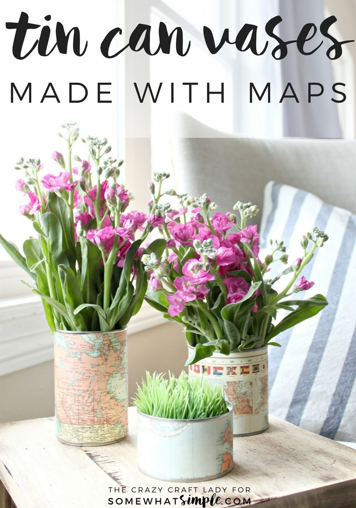 Make an upcycled Tin Can Vase for fresh flowers. Recycle and repurpose empty tin cans by covering them with map paper for a fun and unique vase.