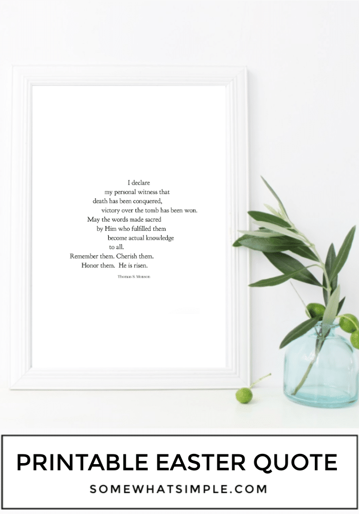 A printable message of hope, peace, and love! Download and print our favorite Easter quote to display in your home or office! #easter #quote #printable #LDS  via @somewhatsimple