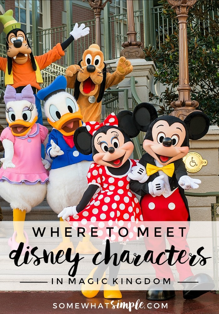 Meeting your favorite Disney characters doesn't have to be a wild goose chase! We'll show you exactly where to meet Disney characters so you can make the most of your time at Magic Kingdom. #wheretomeetdisneycharacters #wheretofinddisneycharacters #disneyworldcharacters #magickingdomcharacters via @somewhatsimple