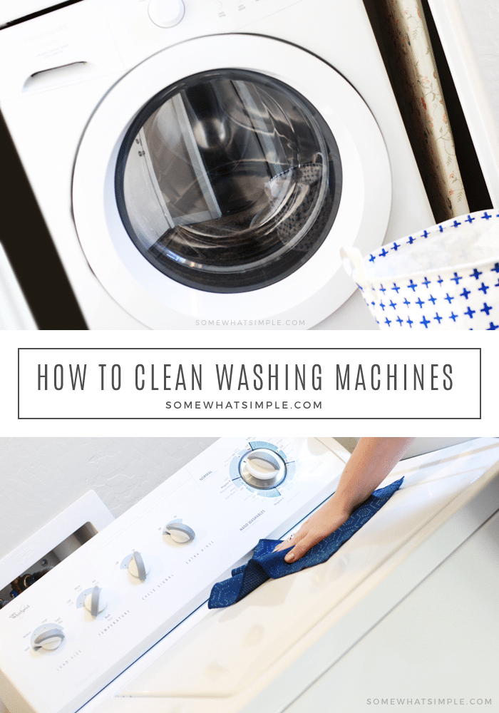 the top half of the image is a white front load washing machine and the bottom half is a hand wiping down a top load washing machine. In the middle of the images is a white box with the words how to clean washing machines are written.