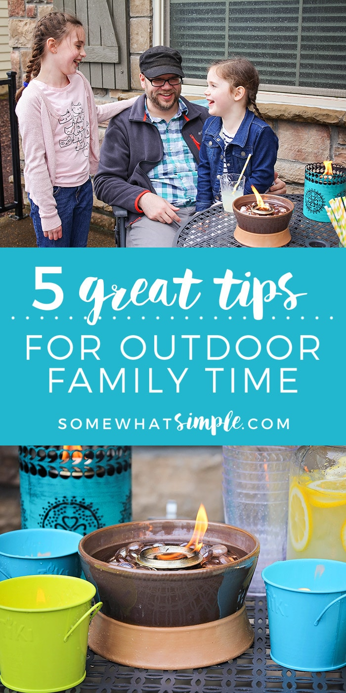 Outdoor family time is an awesome way to build family relationships! Check out these five great tips to make outdoor time even more fun and enjoyable.