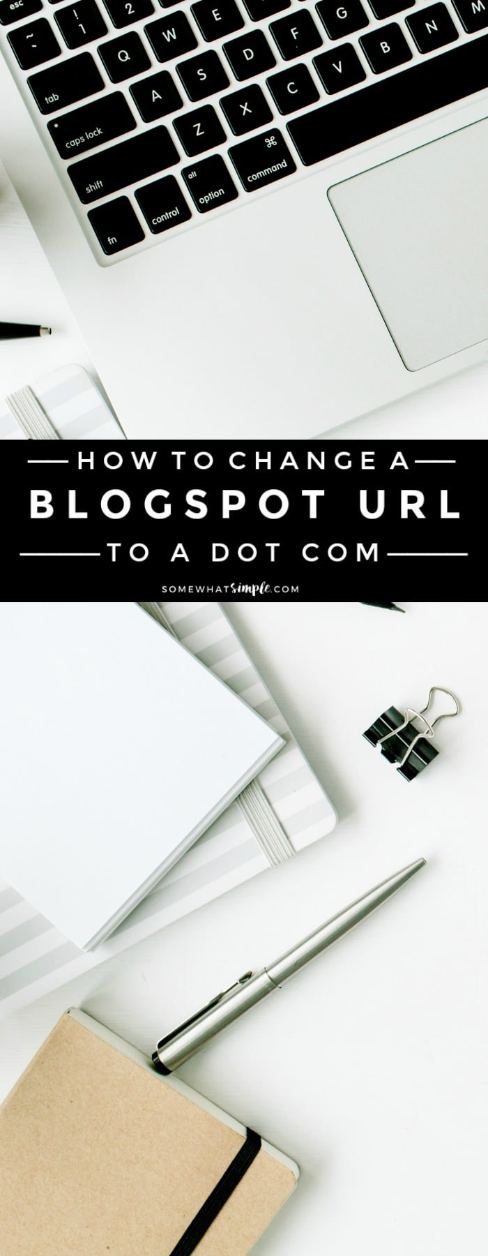 I'm going to show you how to EASILY change your blogspot URL to a dot com. Take your blog to the next level with our pictured step-by-step instructions showing the easy process! #bloggingtips #howtoswitchtoa.com #howto #howtoswitchfromblogspottoa.com via @somewhatsimple