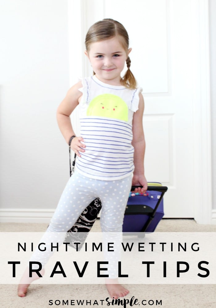 5 favorite tips to manage nighttime wetting away from home! (Hopefully helpful for all the mamas reading who are gearing up for some fun summer trips.) via @somewhatsimple