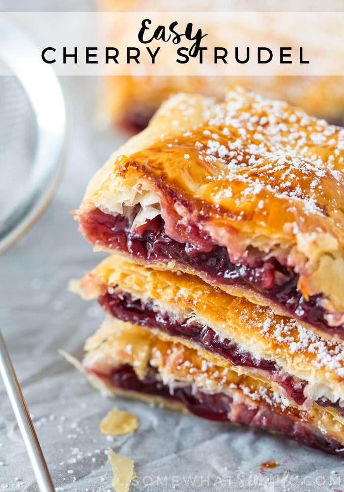 These cherry strudels so flaky and delicious!  This recipe is so simple, nobody will believe it's this easy to make!  #cherrystrudel #cherrystrudelpuffpastry #cherrystrudelrecipe #flakycherrystrudels #easycherrystrudelrecipe via @somewhatsimple