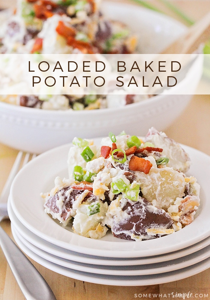This loaded baked potato salad is the perfect side dish for any summer get together. All of the taste you love in a loaded baked potato, in salad form!