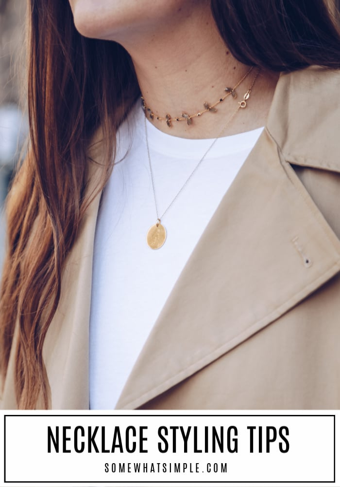 Learn how to wear a necklace the right way, every time! 10 necklace tips to help you decide which necklace looks best for your ensemble. #necklace #tips #jewelry #statementjewelry #howtowearanecklace via @somewhatsimple