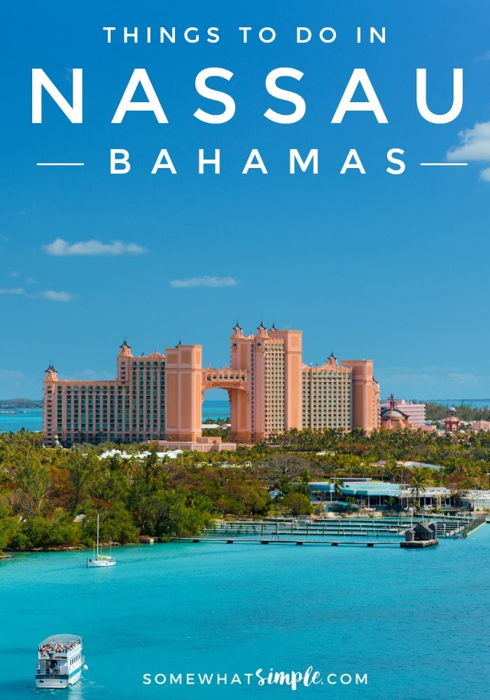 Nassau Bahamas - Things to Do
