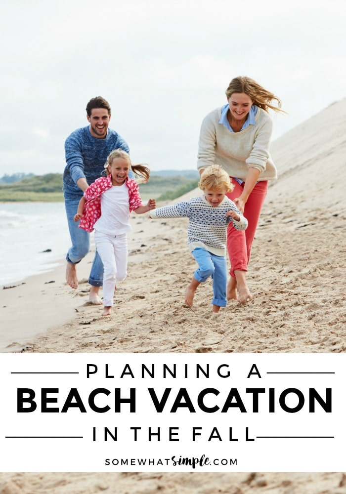 Beach vacations in the fall are the perfect way to have some fun with less crowds and less cost! via @somewhatsimple