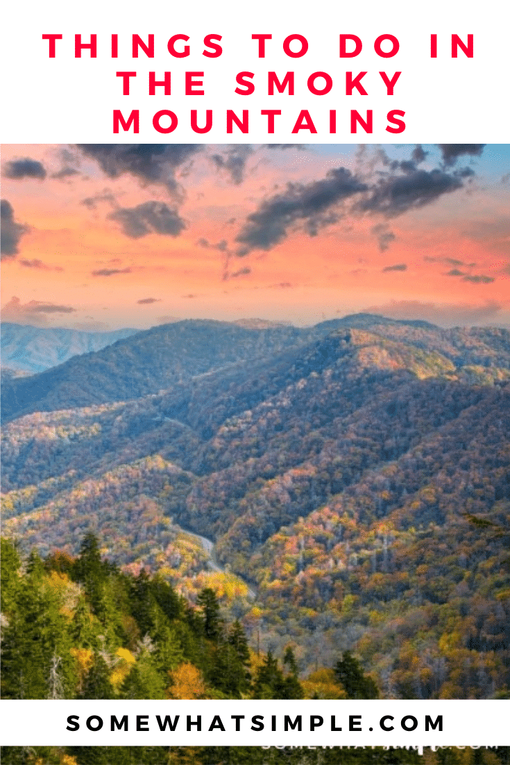 If you want a relaxing, peaceful, and gorgeous vacation, you should definitely check out the Smoky Mountains! They're unlike any other place you've ever visited and you'll create priceless memories. These are the top things to do while you're there to make your trip a vacation of a lifetime! #smokymountains #thingstodosmokymountains #visitingthesmokymountains #traveltips #ustravel via @somewhatsimple