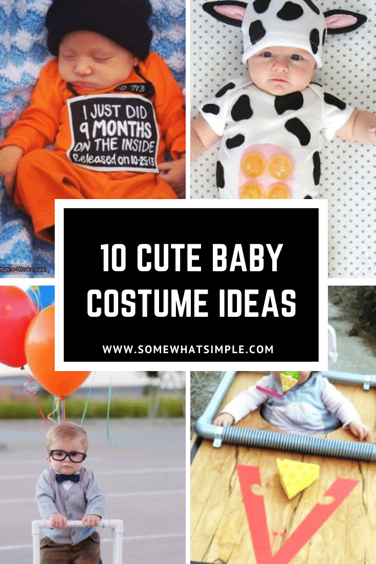 Here are 10 of our favorite diy baby costumes ideas for Halloween. These ideas are so adorable and cute, your baby will be the talk of the neighborhood this Halloween. #cutebabycostumes #babycostumeideas #diyhalloweencostumes #babyhalloweencostumes #easydiybabycostumes via @somewhatsimple