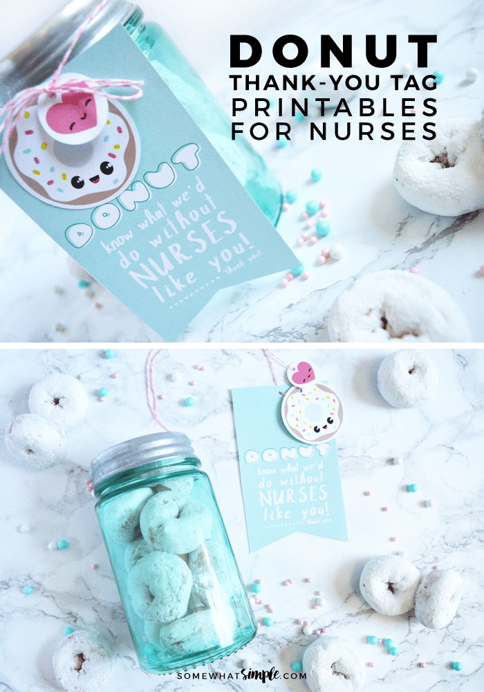 Our thank you donut printablesmake fun gifts for nurses and are a SWEET way to show some appreciation! via @somewhatsimple