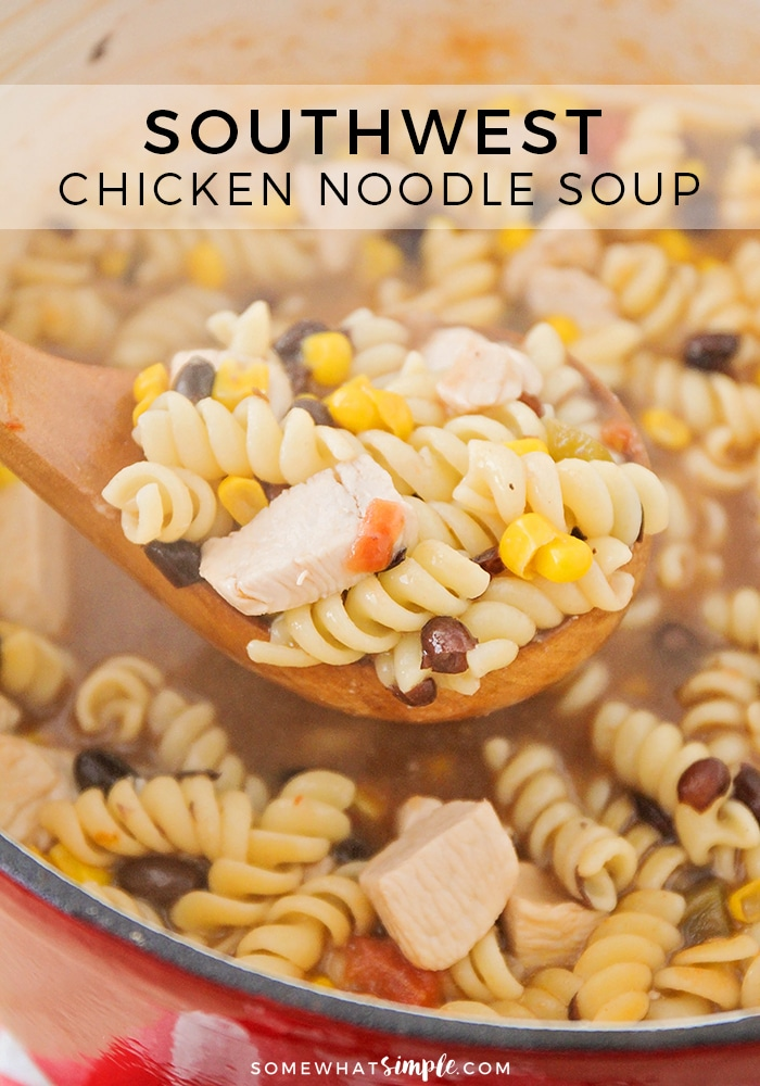 This simple and savory southwest chicken noodle soup is delicious and filling, and ready in less than thirty minutes. A quick and easy cold weather meal!