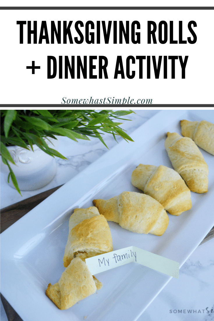 These Thankful Thanksgiving Rolls are a great way to share your gratitude this Thanksgiving! These rolls are super easy to make but the activity inside is what makes this dinner roll recipe memorable. via @somewhatsimple