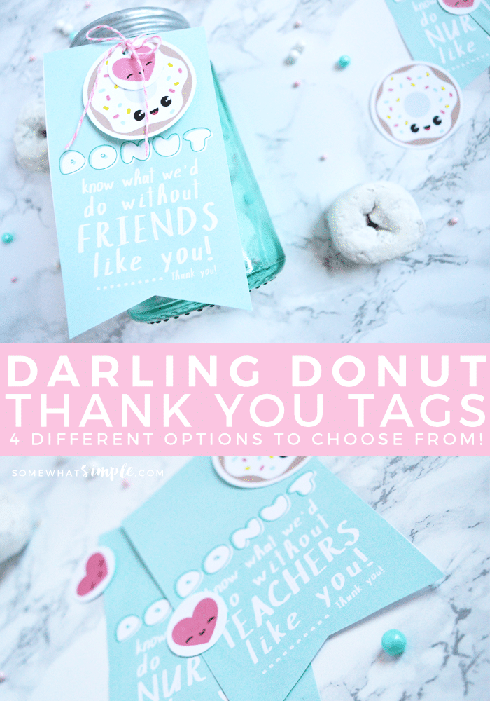 Need to send a quick thank you gift? TheseDonut Thank You Tags are perfect and so adorable! via @somewhatsimple
