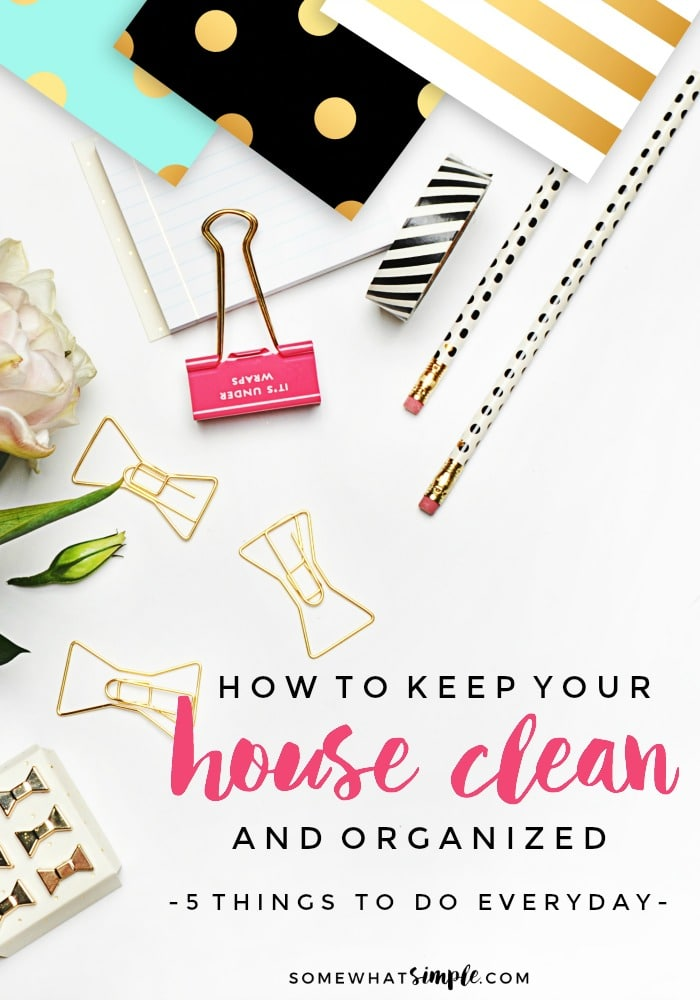 How to keep your house clean 5 things to do every day How to keep house clean