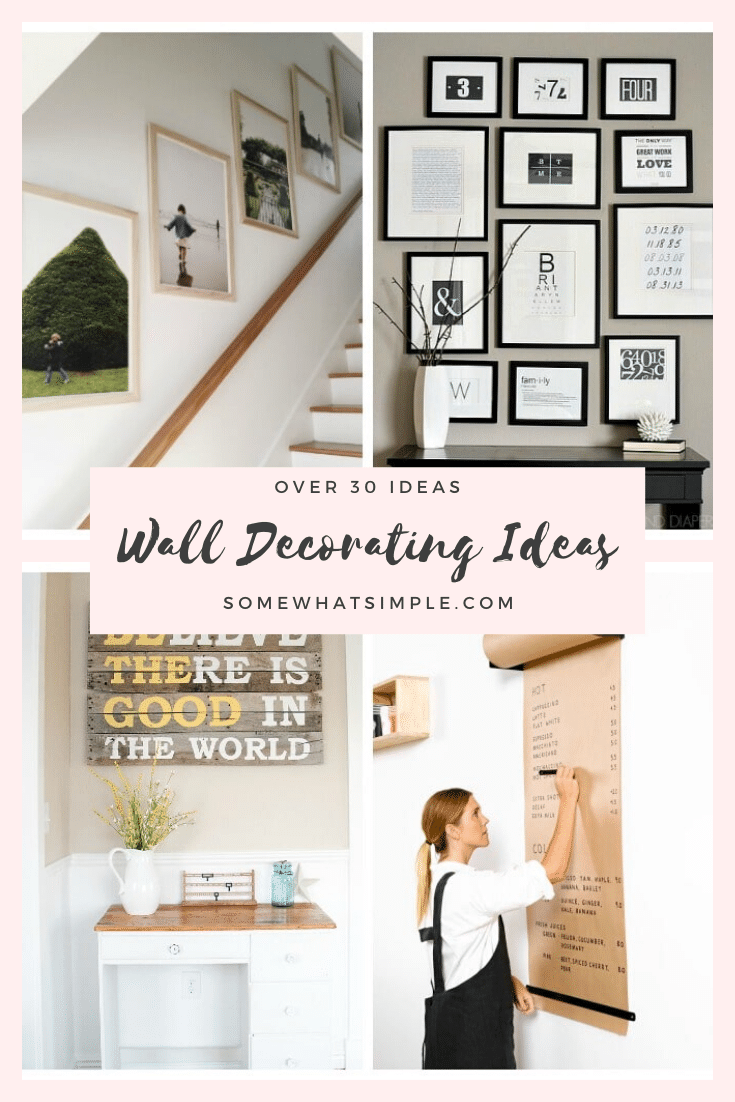 Today we're featuring some of our favorite wall decor ideas to help make your blank walls beautiful! These DIY Ideas Are Easy To Do And Perfect For Any Budget. With over 30 ideas to choose from, there's something you're guaranteed to love! #walldecor #interiordesignideas #interiordecorating #wallhanging #easydiy via @somewhatsimple