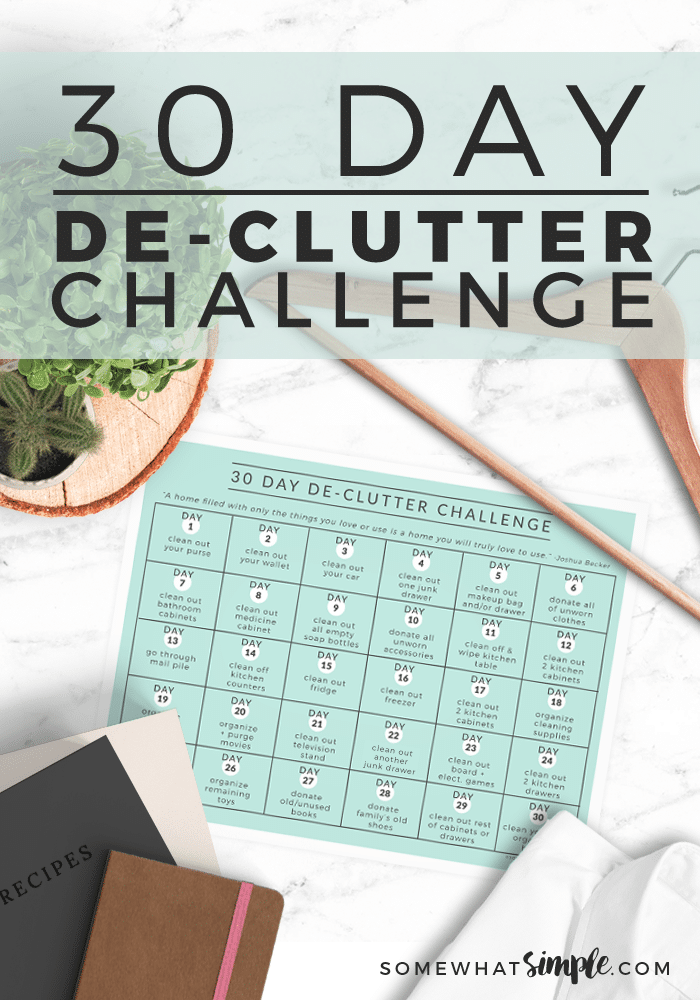 Feeling overwhelmed by 'stuff'?! We'll show you how easy it is to take back your home with our 30 Day Declutter Challenge! We'll tackle one space every day for 30 days to make your house cleaner and more organized. #30daydeclutterchallenge #30daydeclutterchallengecalendar #printabledecluttercalendar #declutteryourhome #declutteringideas via @somewhatsimple