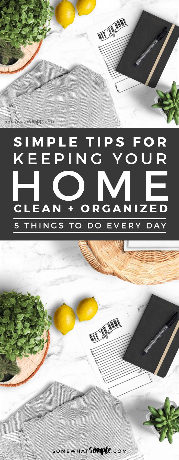 How to keep your house clean simply by doing 5 EASY tasks each day! via @somewhatsimple