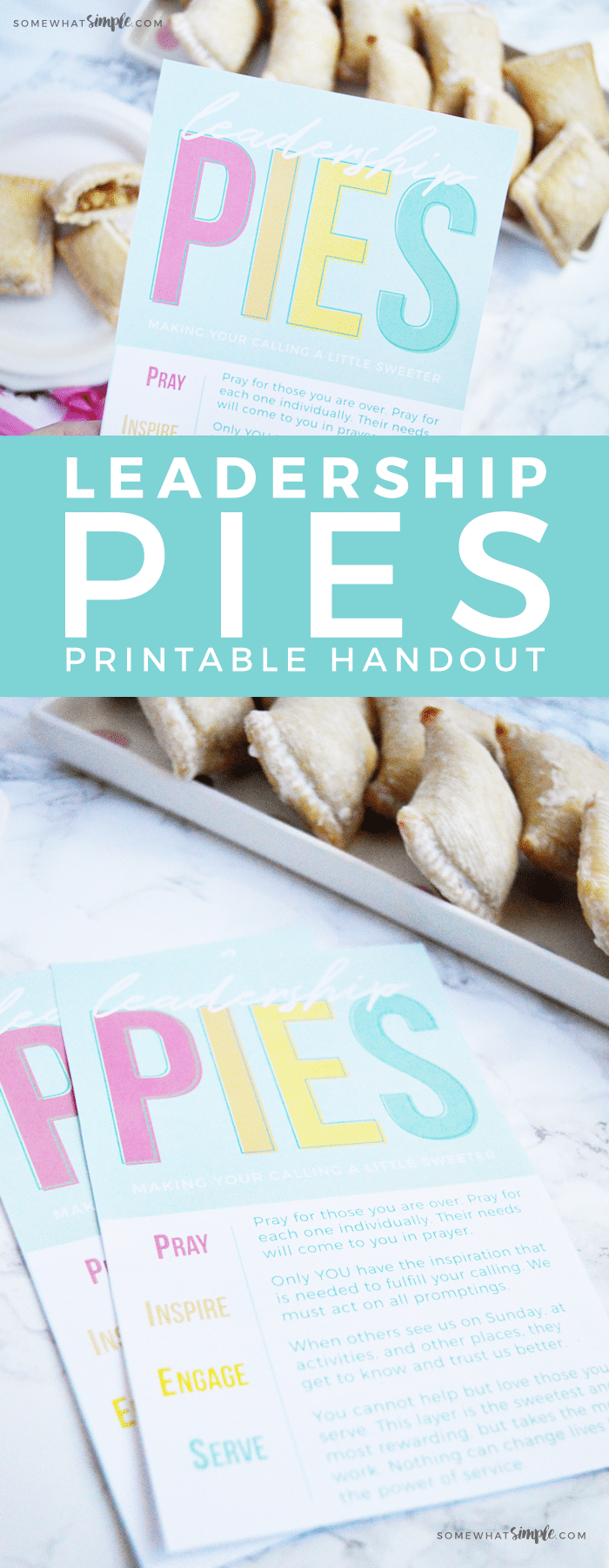 Looking for a way to help church leaders and teachers make the most of their callings? Download our Printable Handout For Leadership Training: Leadership Pies, and help make their calling a little sweeter. via @somewhatsimple