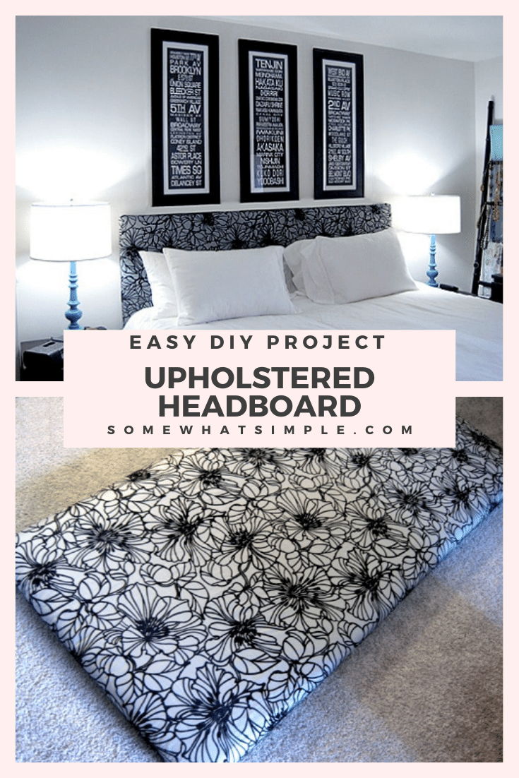 This DIY upholstered headboard tutorial is so easy anyone can do it. The best thing about it, is that you can customize it to fit any size bed. Plus, there is no sewing required to make it! With step by step instructions, you'll have a new headboard made in no time! via @somewhatsimple