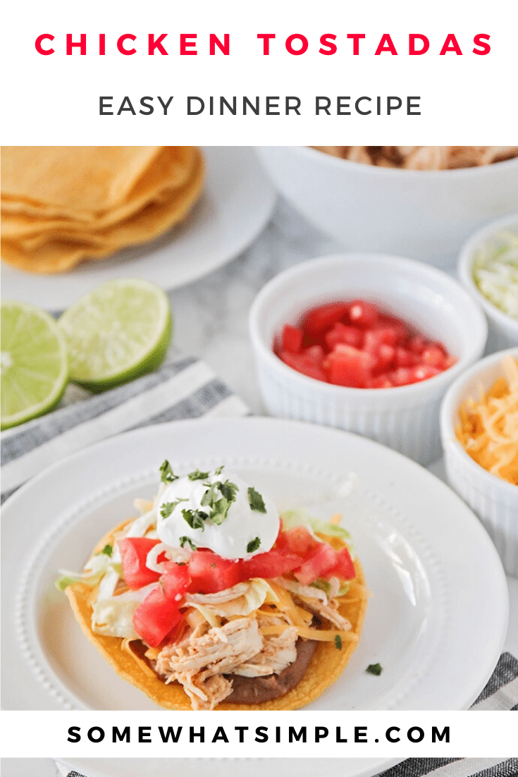 These honey and lime chicken tostadas are AMAZING!  This deliciously meal is easy to make and this deliciously flavored chicken can be used in any of your favorite Mexican-inspired recipes! #chickentostadas #honeylimechickentostadas #mexicanchickentostadas #easychickentostadarecipe #mexicandinneridea via @somewhatsimple