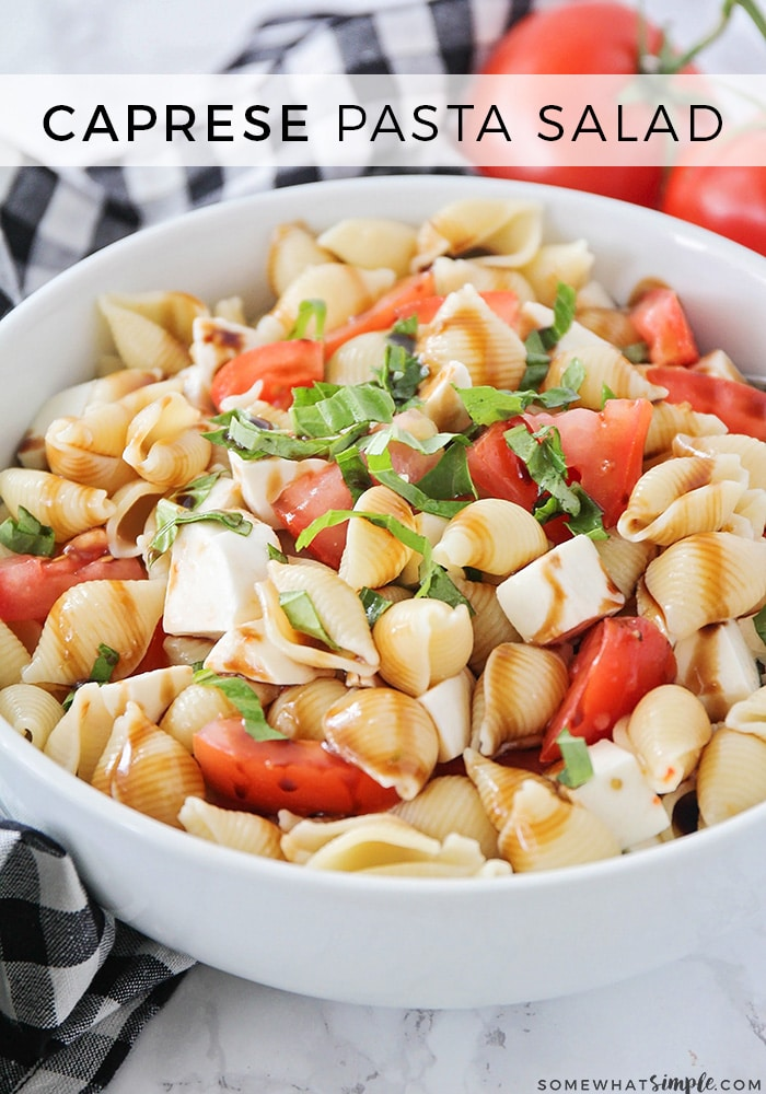 This simple and delicious caprese pasta salad recipe is so fresh and easy to make. Loaded with pasta, tomatoes, mozzarella cheese and topped with fresh basil and a balsamic dressing, it's the perfect side dish for any summer potluck or barbecue! #caprese #capresepasta #capresepastasalad #capresepastasaladrecipe #capresesaladrecipe via @somewhatsimple