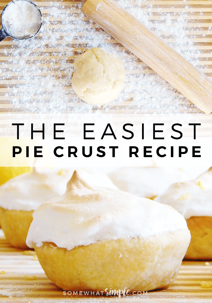 If you've never made your own homemade pie crust, you are in for a delicious treat! This is the BEST pie crust recipe, and it happens to be SUPER easy too! #piecrustrecipeeasy #piecrust #easyrecipe #dessertrecipes #howtomake via @somewhatsimple