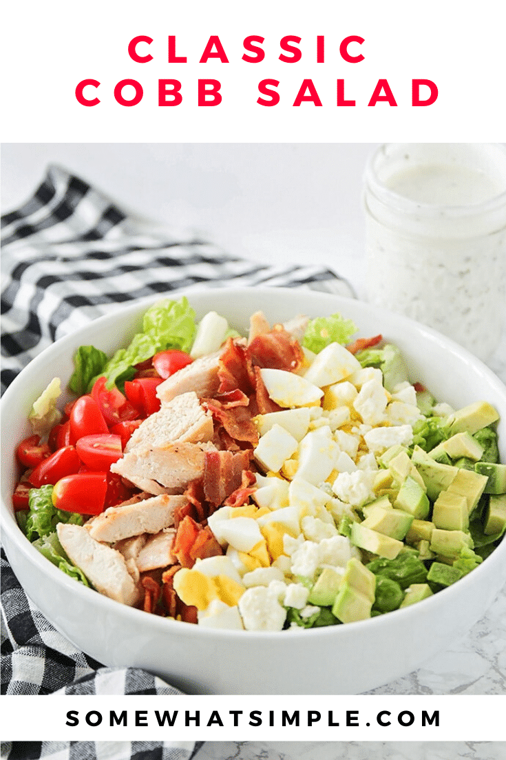 This classic Cobb salad is so fresh and delicious, and is the perfect summer meal! It's loaded with chicken, bacon, avocado, eggs and more, easy to make and tastes incredible! Top it with the a homemade ranch dressing and it won't get any better than this! #cobbsalad #homemadedressing #cobbsaladrecipe #bestcobbsalad #howtomakeacobbsalad via @somewhatsimple
